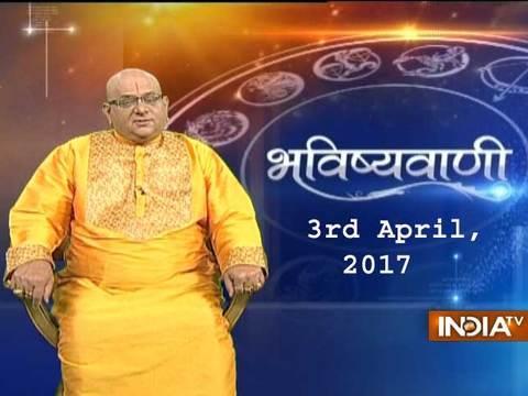 Bhavishyavani | 3rd April, 2017