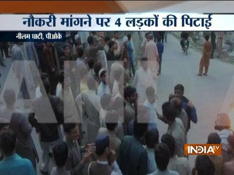 4 job seeking PoK youths brutally beaten up by Pakistani Army personnels in Nilam Ghati