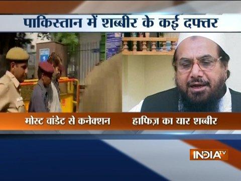 Separatist Leader Shabir Shah was in touch with Hafiz Saeed