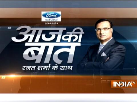 Aaj Ki Baat with Rajat Sharma | 9th May, 2017
