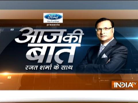 Aaj Ki Baat with Rajat Sharma | 21st March, 2017