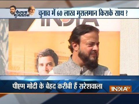 PM Modi has always worked for the development of Muslims in Gujarat, says Zafar Sareshwala