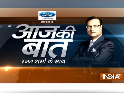 Aaj Ki Baat with Rajat Sharma | 22nd March, 2017