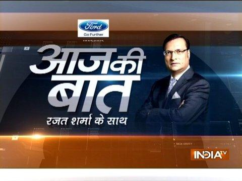 Aaj Ki Baat with Rajat Sharma | 22nd November, 2017