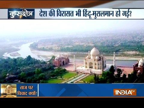 Kurushetra: Sangeet Som controversial remark on Taj Mahal takes a political turn