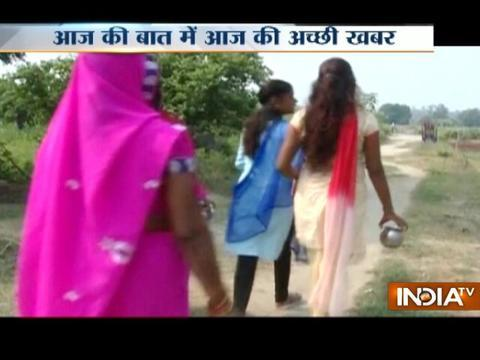 Aaj Ki Baat Good News: Ishwariganj, a village in Kanpur freed from open defection