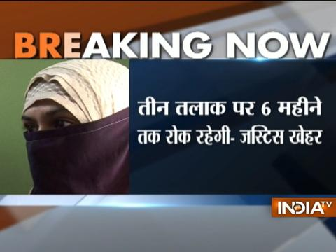 Triple Talaq will not be in operation for six months, says Supreme Court