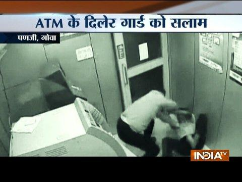 Brave security guard saves ATM from being looted in Goa