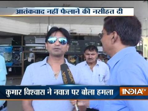 Kumar Vishwas praises Indian army, advices Nawa Sharif not promote terrorism