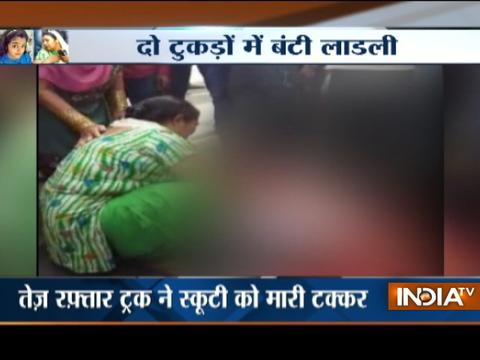 Meerut: Girl dies after speeding truck runs over her
