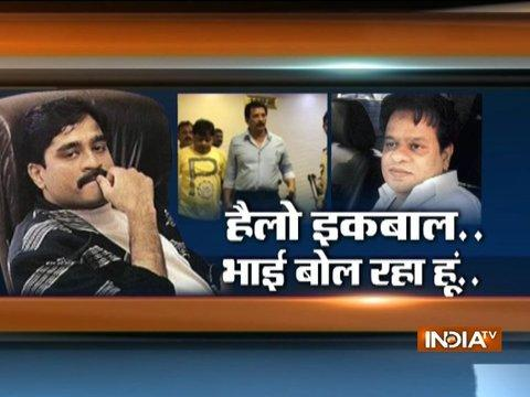 India TV Exclusive: Dawood Ibrahim's phone conversation with Iqbal Kaskar