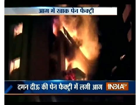 Pen factory catches fire in Daman & Diu