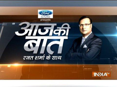 Aaj Ki Baat with Rajat Sharma | 18th September, 2017