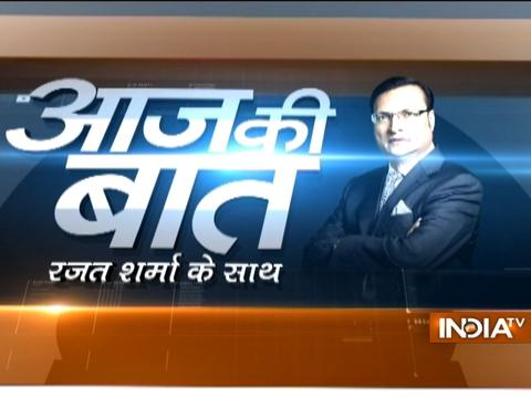 Aaj Ki Baat with Rajat Sharma | 9th March, 2017