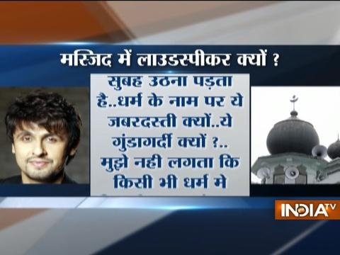 Sonu Nigam questions morning Azaan after being woken up by loudspeaker