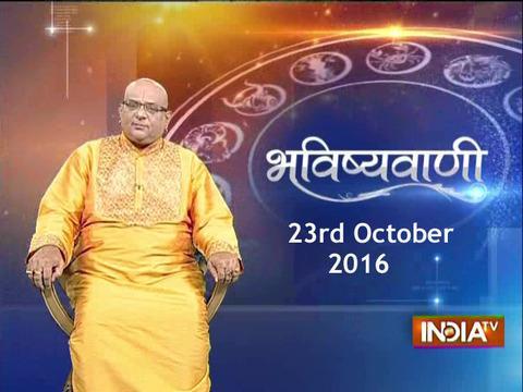 Bhavishyavani | 23rd October, 2016