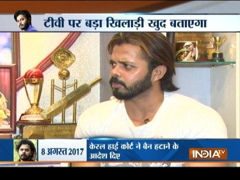 Not begging, only asking for my livelihood back: S Sreesanth to India TV