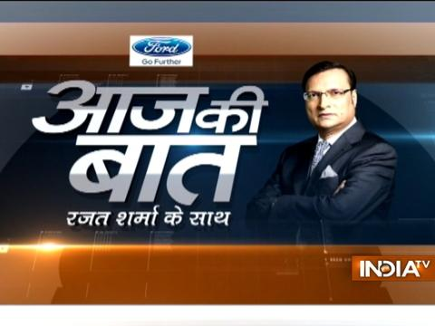Aaj Ki Baat with Rajat Sharma | 26 May, 2017