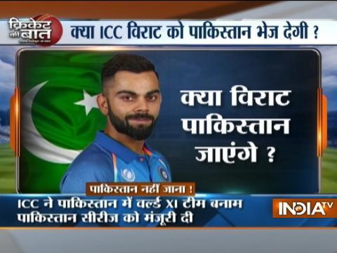 Cricket Ki Baat: ICC's Pakistan love will force Virat to go to Pakistan ?
