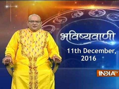 Bhavishyavani | 11th December, 2016
