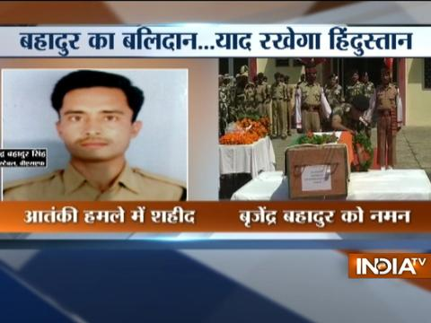 Tributes paid to BSF constable Brijendra Bahadur Singh who lost his life in Arnia 's ceasefire violation