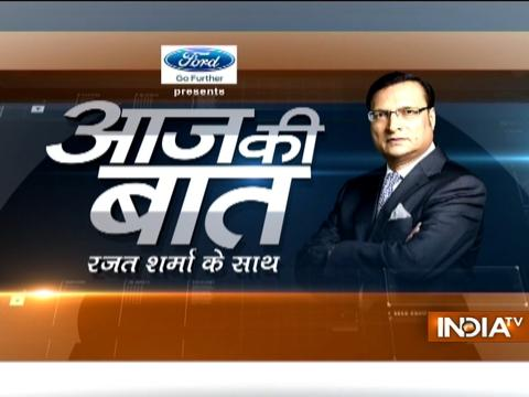 Aaj Ki Baat with Rajat Sharma | 28th March, 2017