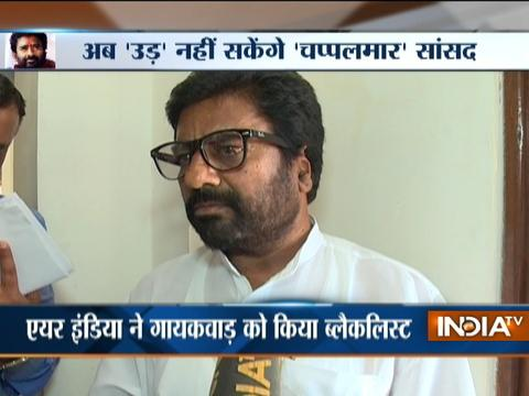 Air India, 5 other airlines ban Shiv Sena MP Gaikwad for slipper assault