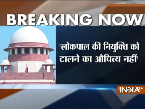 Lokpal appointment: Supreme Court pulls up Centre, says no justification for delay