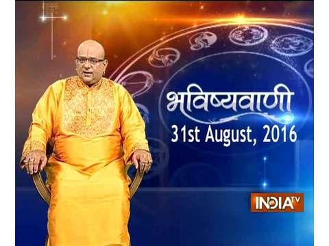 Bhavishyavani | August 31, 2016