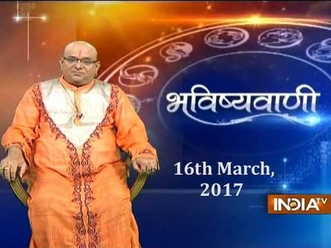 Bhavishyavani | 16th March, 2017