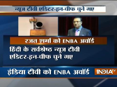 IndiaTV Chairman Rajat Sharma recieves ENBA award for Best TV News Channel Editor-in-Chief