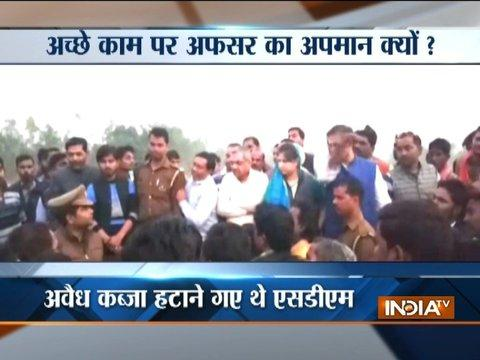 Barabanki: SDM tried to remove illegal encroachment, BJP MP slamed him publicly