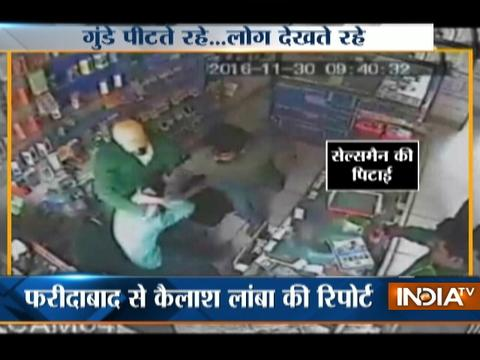 Group of men loot shop after thrashing owner in Faridabad