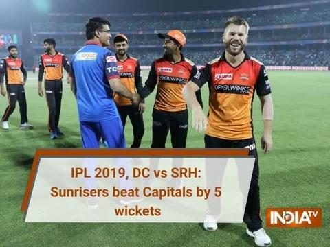 IPL 2019, DC vs SRH: Sunrisers beat Capitals by 5 wickets