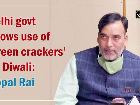 Delhi govt allows use of 'green crackers' on Diwali: Gopal Rai
