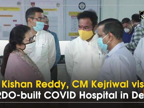 G Kishan Reddy, CM Kejriwal visits DRDO-built COVID Hospital in Delhi