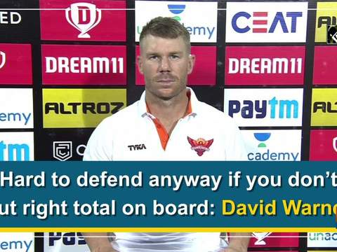 Hard to defend anyway if you don't put right total on board: David Warner