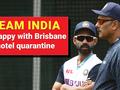 AUS vs IND: Team India unhappy with Brisbane hotel quarantine