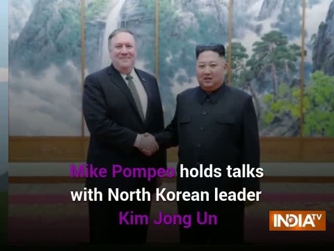 Mike Pompeo holds talks with Kim Jong Un