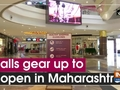 Malls gear up to reopen in Maharashtra
