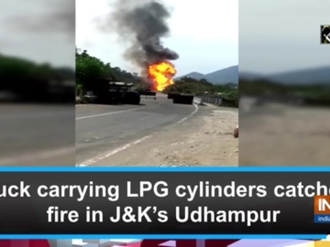 Truck carrying LPG cylinders catches fire in J&K's Udhampur