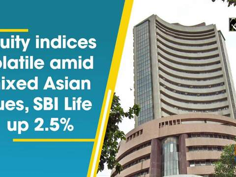 Equity indices volatile amid mixed Asian cues, SBI Life up 2.5%
