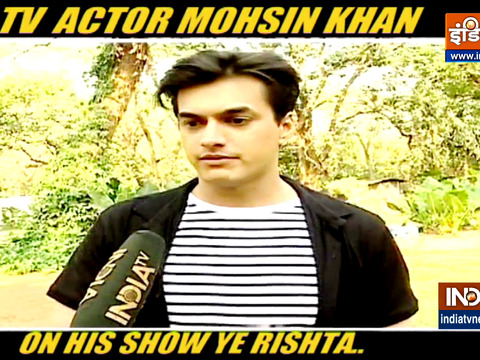Mohsin Khan talks about his show 'Yeh Rishta Kya Kehlata Hai'