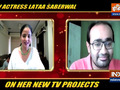 Lataa Saberwal on her upcoming projects