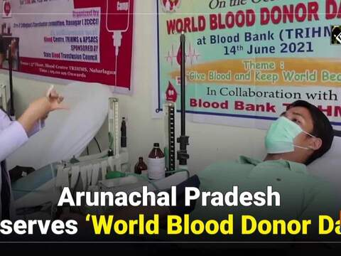 Arunachal Pradesh observes 'World Blood Donor Day'