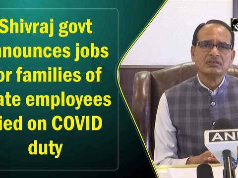 Shivraj govt announces jobs for families of state employees died on COVID duty