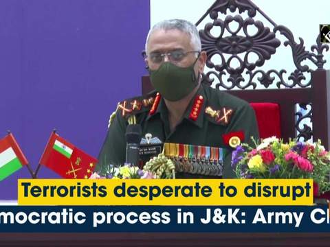 Terrorists desperate to disrupt democratic process in J&K: Army Chief