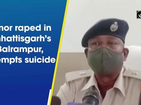 Minor raped in Chhattisgarh's Balrampur, attempts suicide
