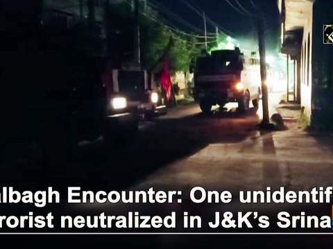 Malbagh Encounter: One unidentified terrorist neutralized in JK's Srinagar