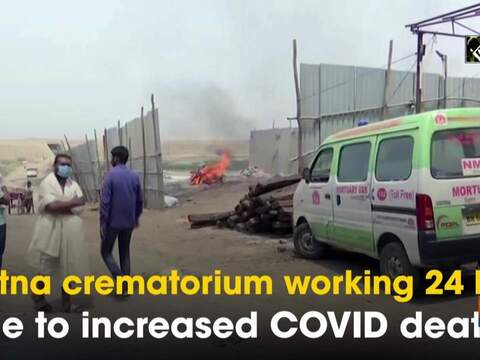 Patna crematorium working 24 hrs due to increased COVID deaths